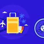 Imagen del post Nuevo Coronavirus: ¿Tenías un viaje programado o regresas de un país afectado? ¡Aprende qué hacer!
